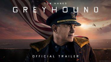 トム・ハンクス主演の戦争映画『GREY HOUND (グレイハウンド)』US版予告公開